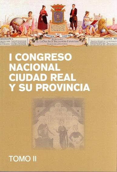 I Congreso Nacional Ciudad Real y su provincia