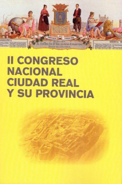 II Congreso Nacional Ciudad Real y su provincia