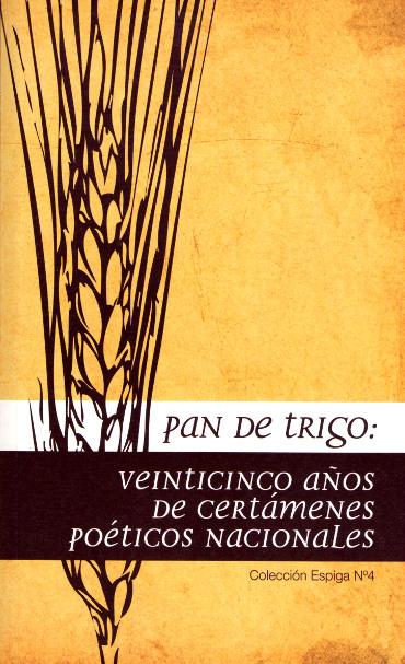 Pan de Trigo. XXV años certámenes