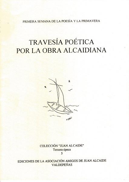 Travesía poética por la obra alcaidiana
