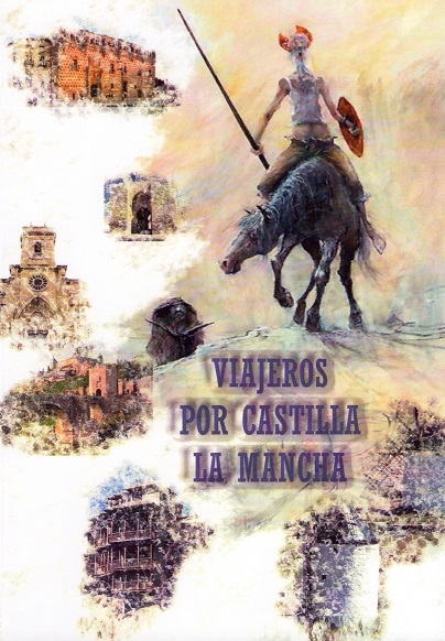Viajeros por Castilla La Mancha