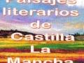 Paisajes literarios de Castilla la Mancha