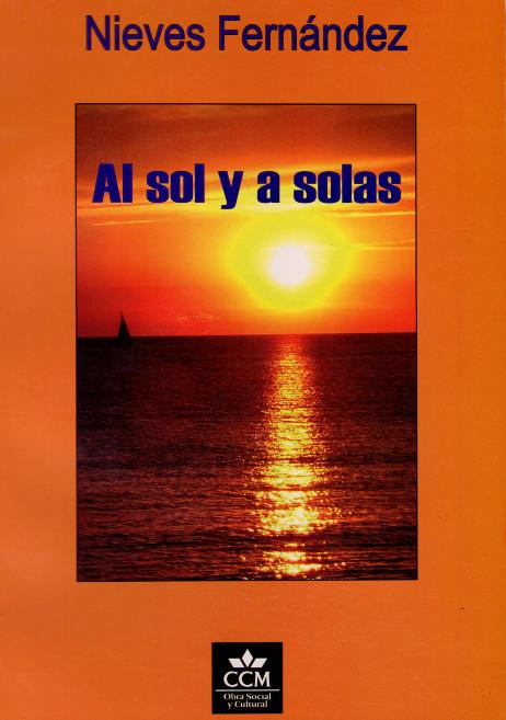 Al sol y a solas