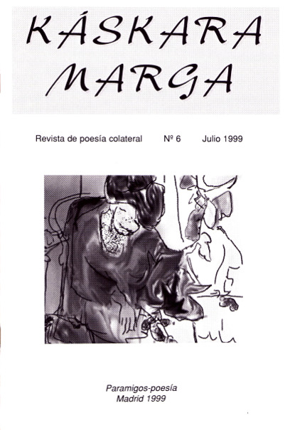 Káscara Marga Madrid, 1999