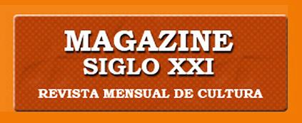 Magazine Siglo XXI 2006-2012